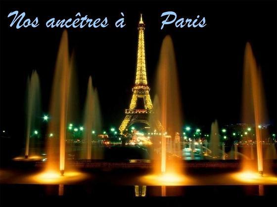 Nos ancêtres à PARIS