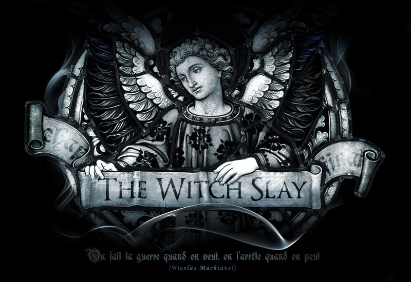 The Witch Slay