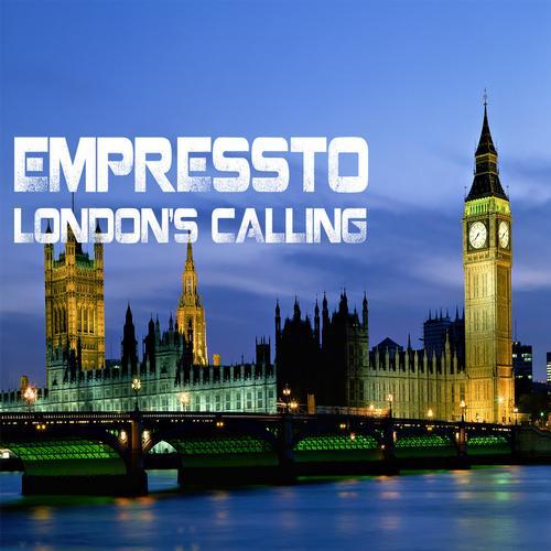 Empressto - London's Calling