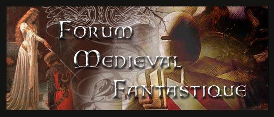 Forum M�di�val Fantastique