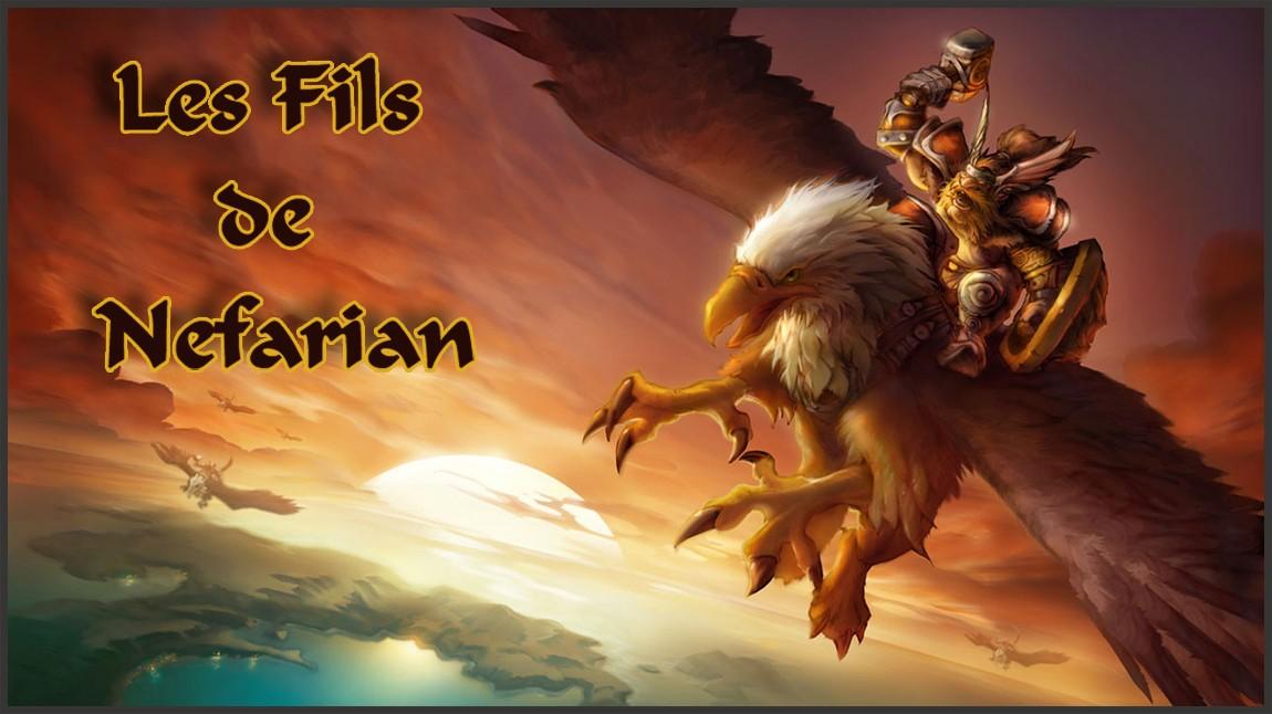 Les Fils de Nefarian Forum