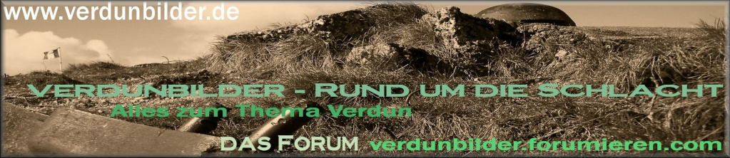 Verdunbilder - Rund um die Schlacht
